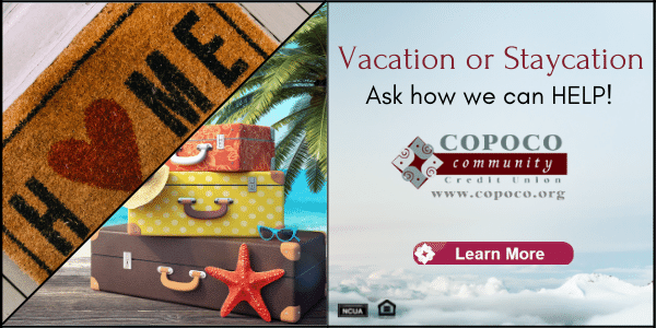 Interested in a Vacation or Staycation loan? We can Help , just contact us today.