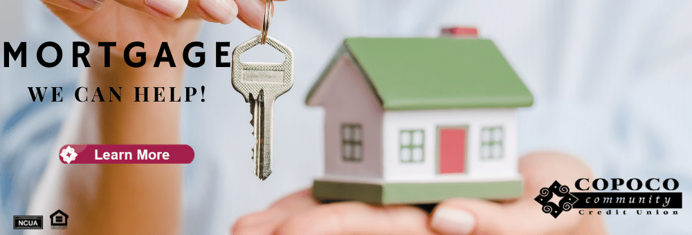 Let COPOCO help you with a new mortgage