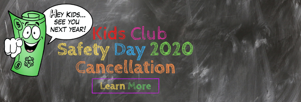 2020 Safety Day Cancellation